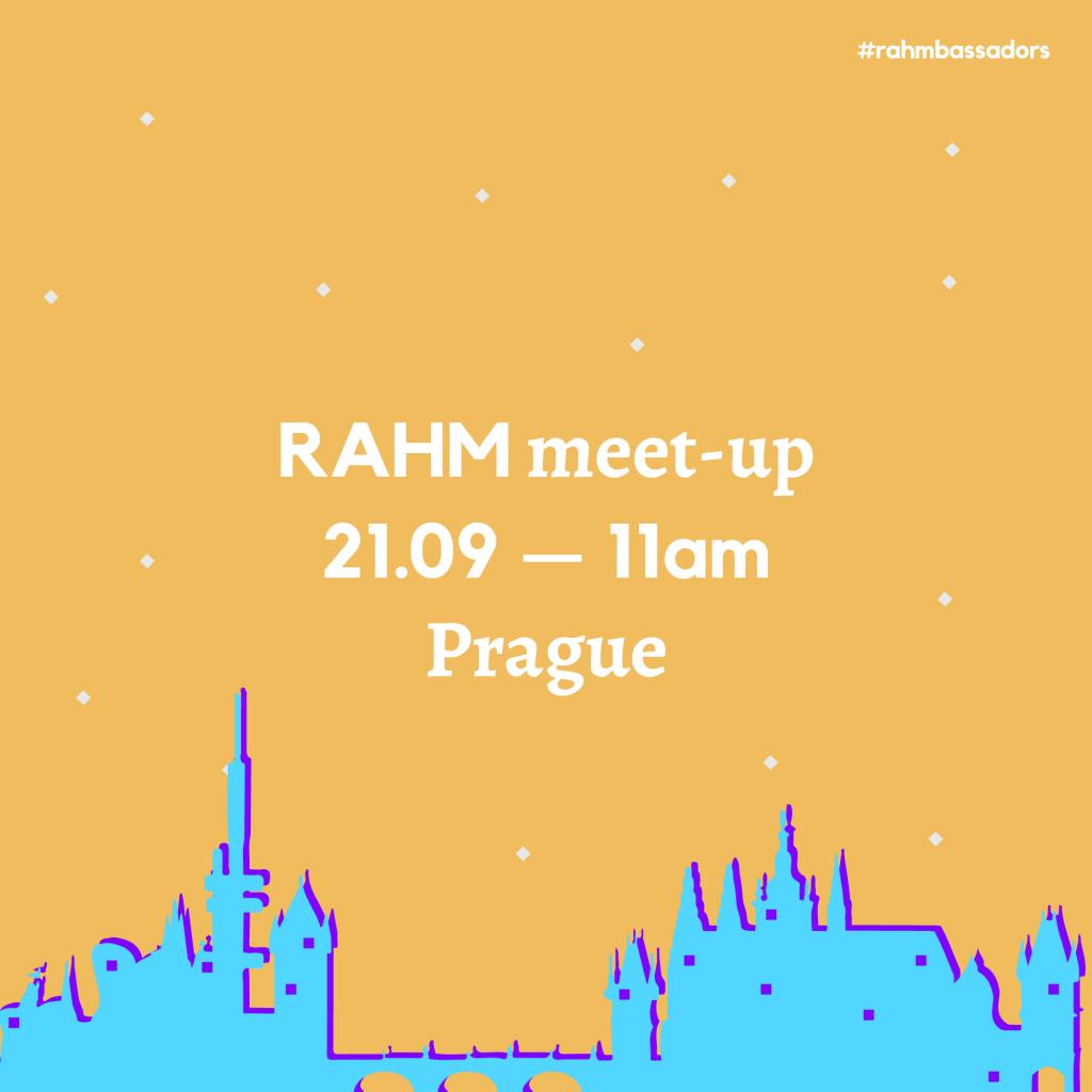 RAHM Meet-up in Prague