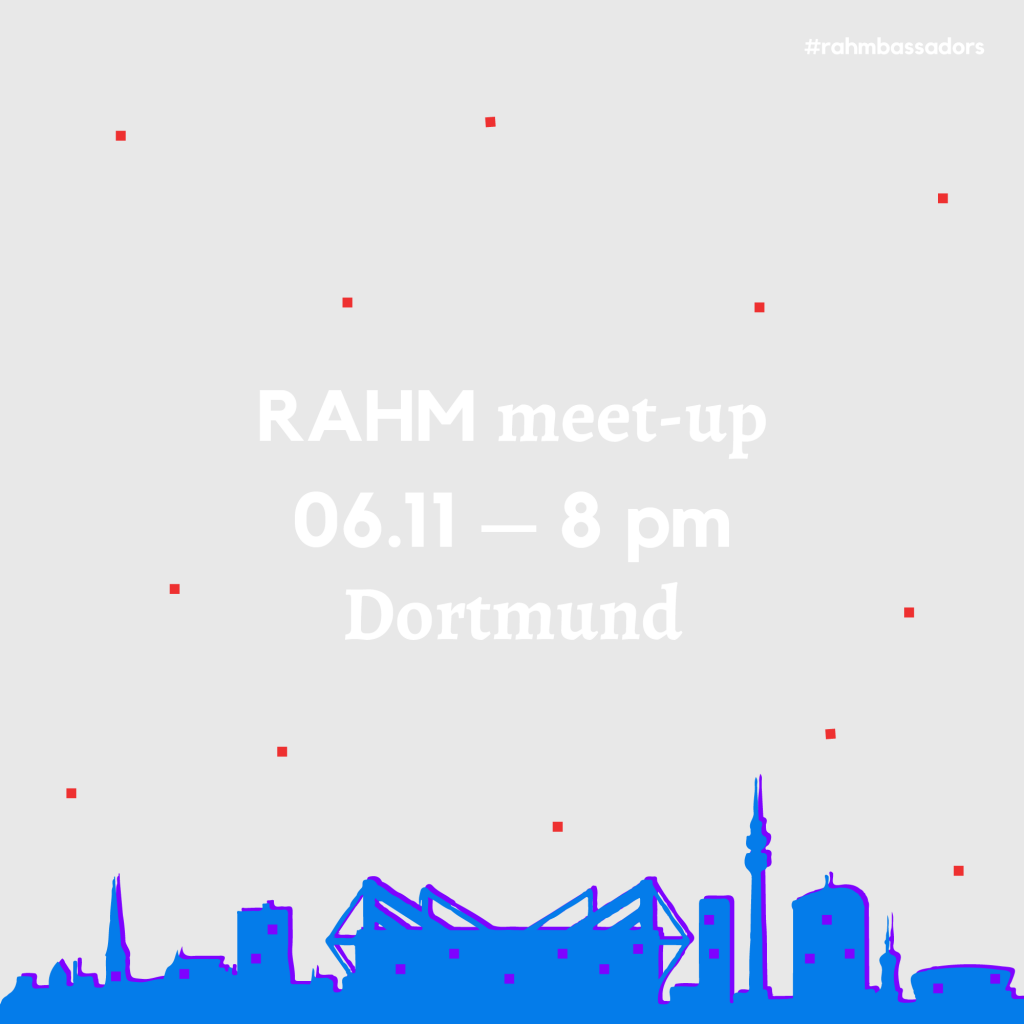 RAHM Meet-up in Dortmund
