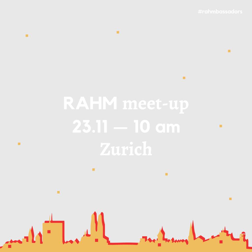 RAHM Meet-up in Zurich