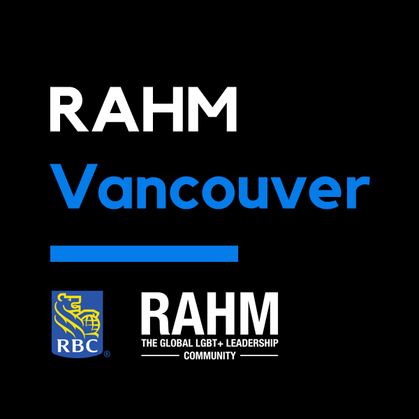 RAHM Vancouver | The Global LGBT+ Leadership Contest