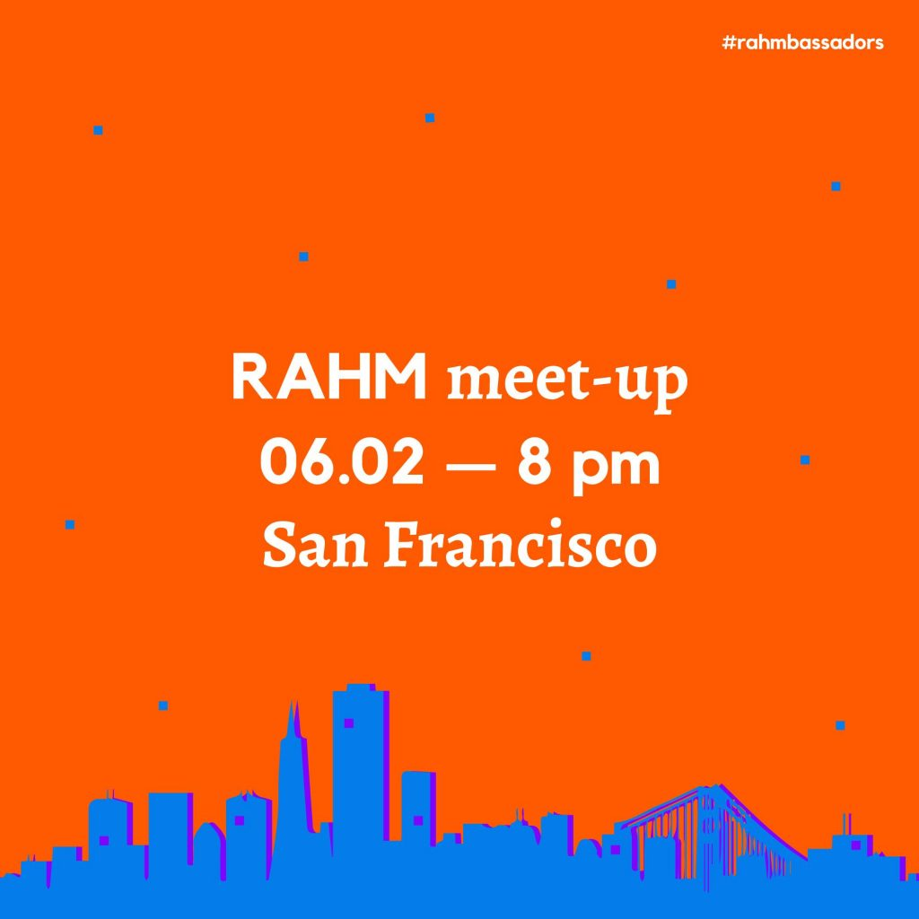 RAHM Meet-Up in San Francisco